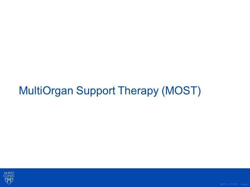 MultiOrgan Support Therapy (MOST)