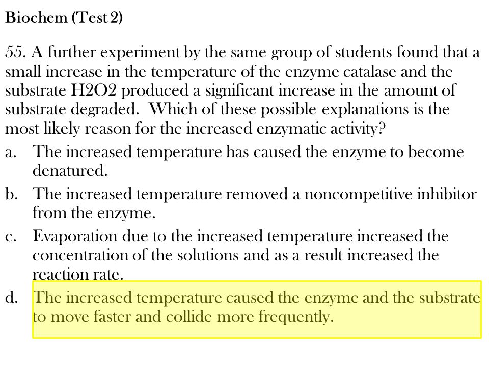 The increased temperature has caused the enzyme to become denatured.