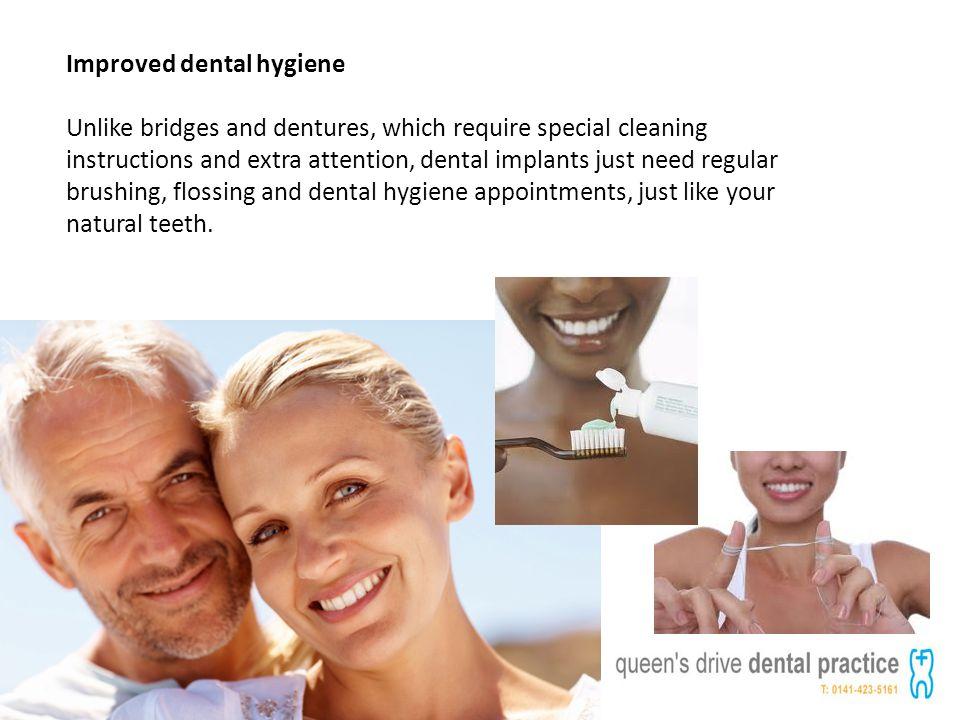 Improved dental hygiene