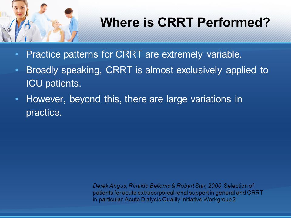Where is CRRT Performed