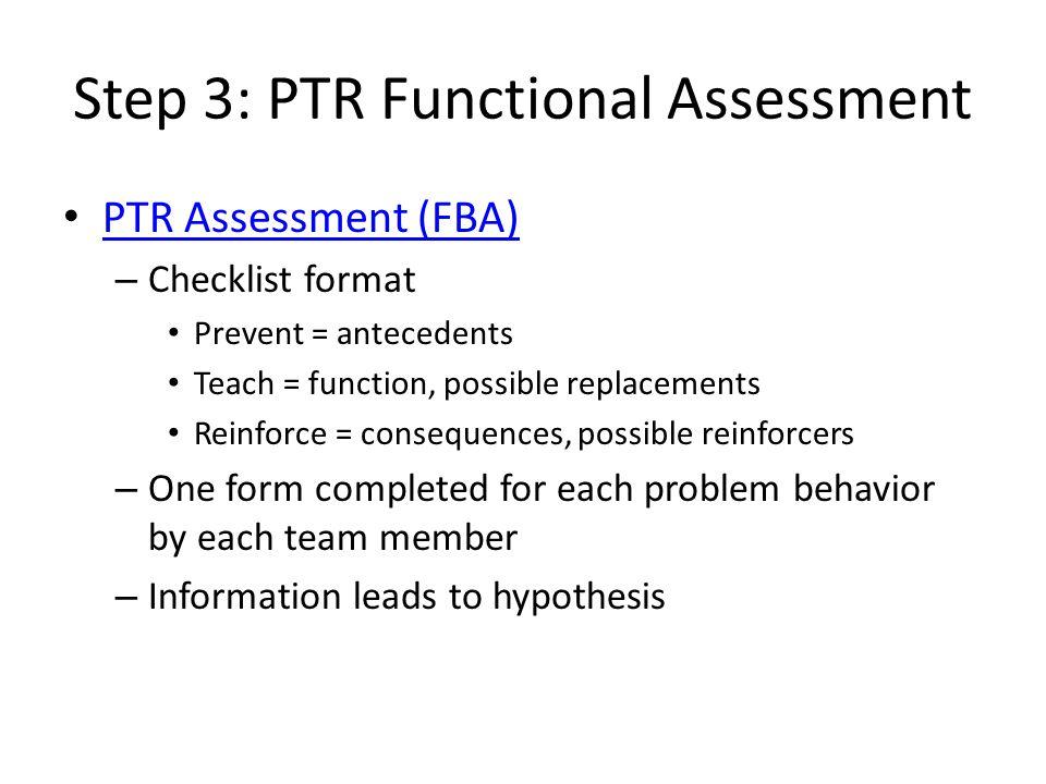 Step 3: PTR Functional Assessment
