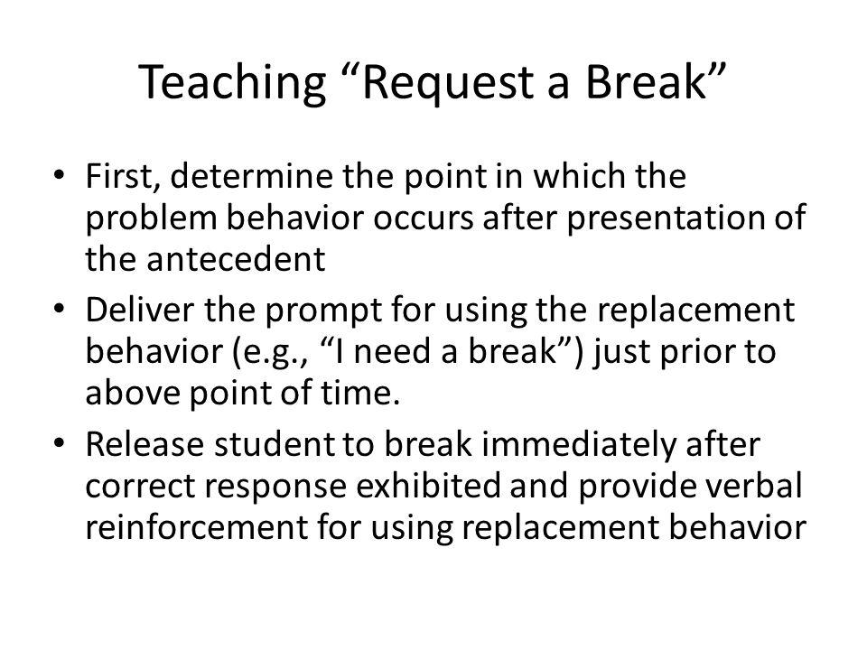 Teaching Request a Break