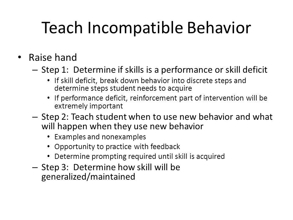 Teach Incompatible Behavior