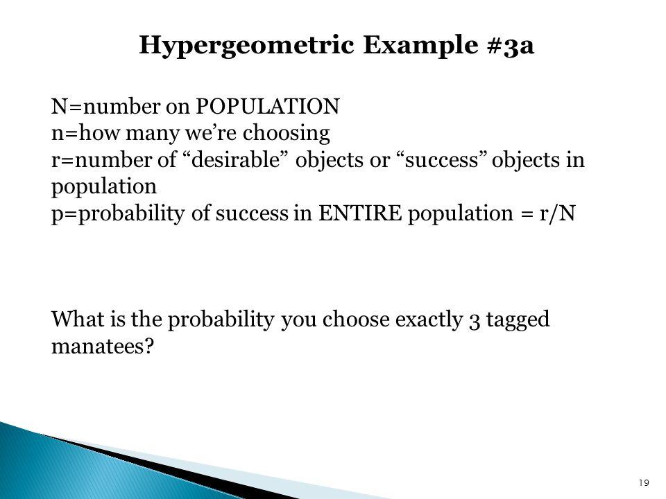 Hypergeometric Example #3a