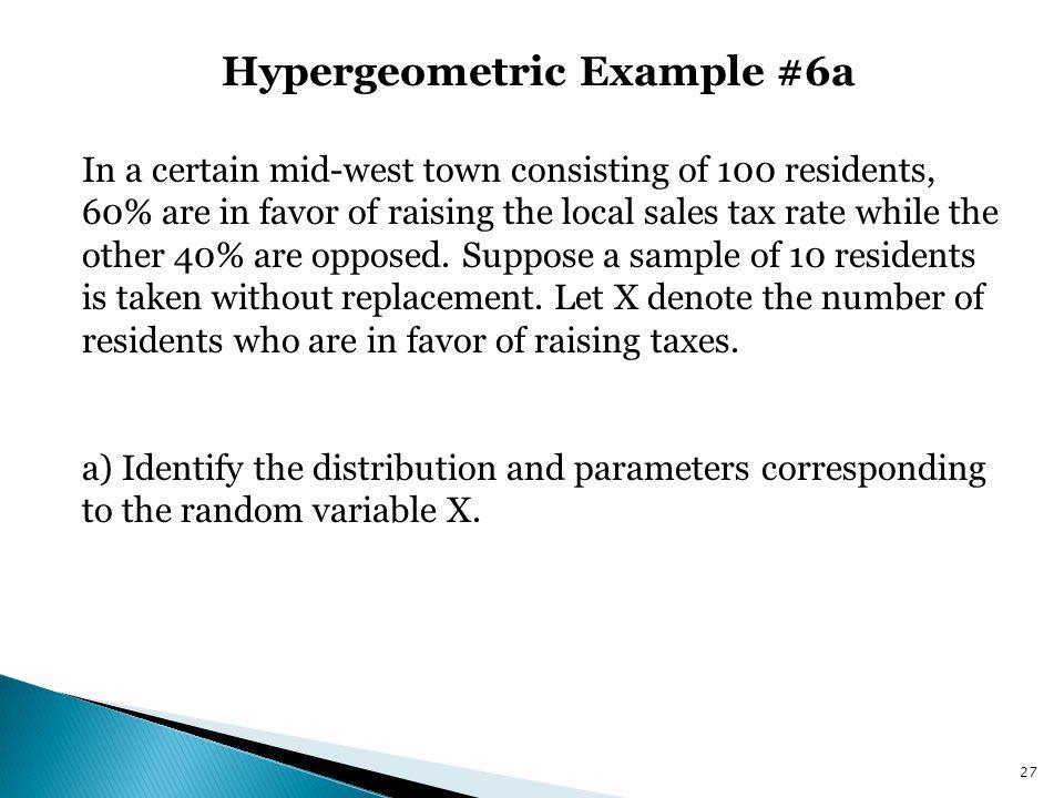 Hypergeometric Example #6a