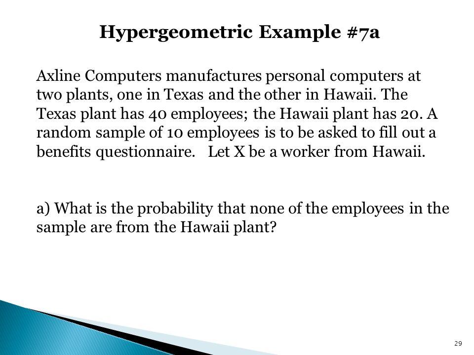 Hypergeometric Example #7a