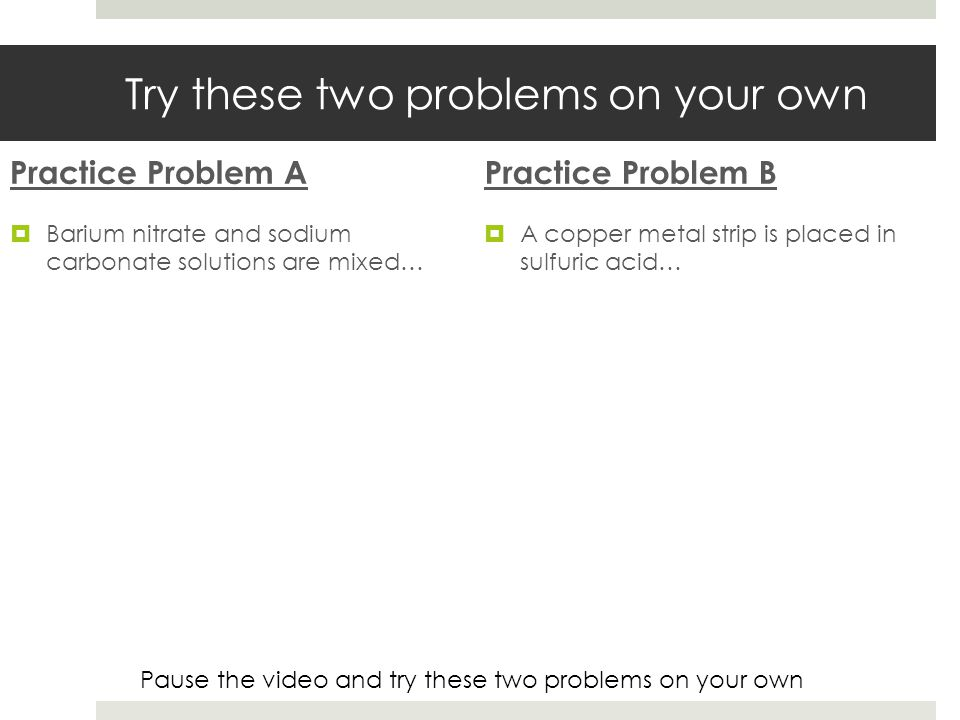 Try these two problems on your own