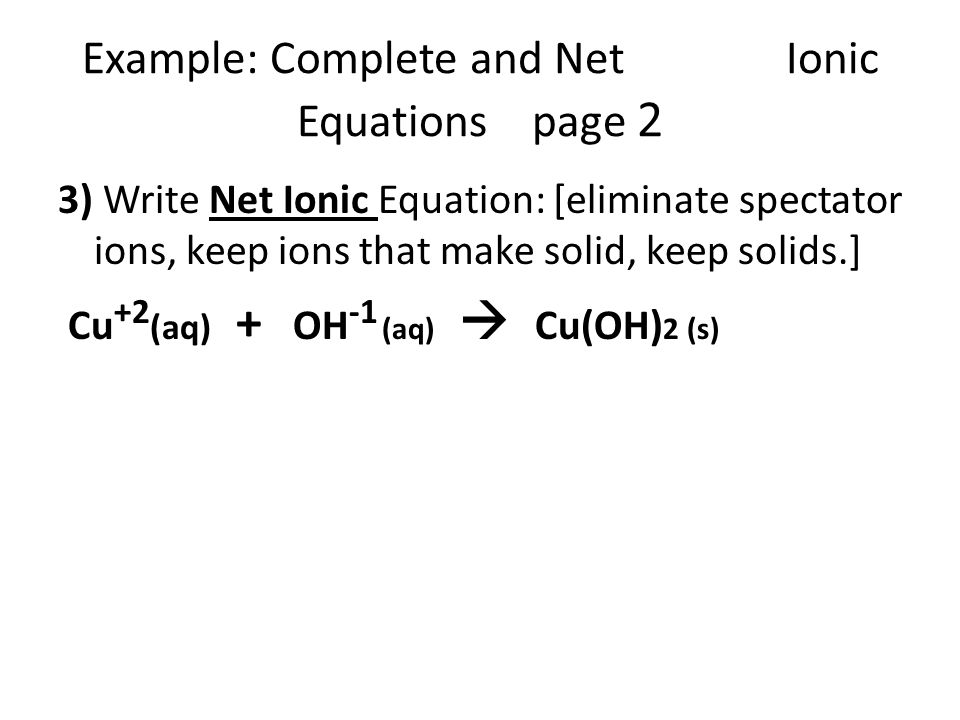 Example: Complete and Net Ionic Equations page 2