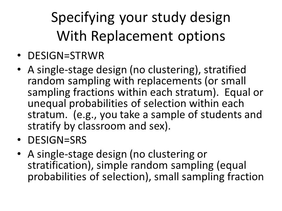 Specifying your study design With Replacement options