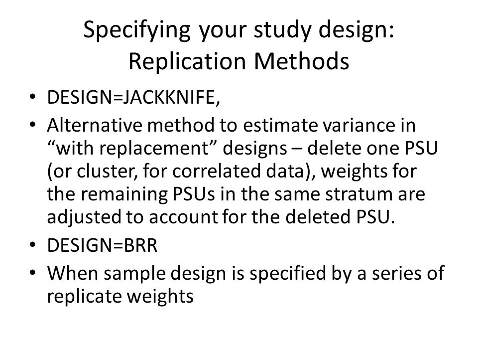 Specifying your study design: Replication Methods