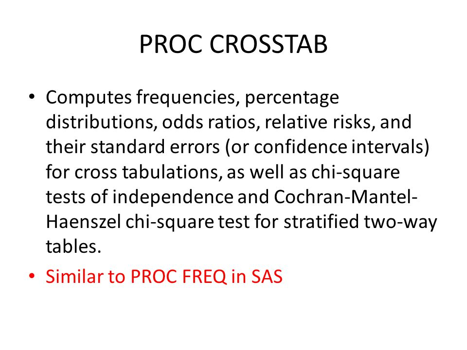 PROC CROSSTAB