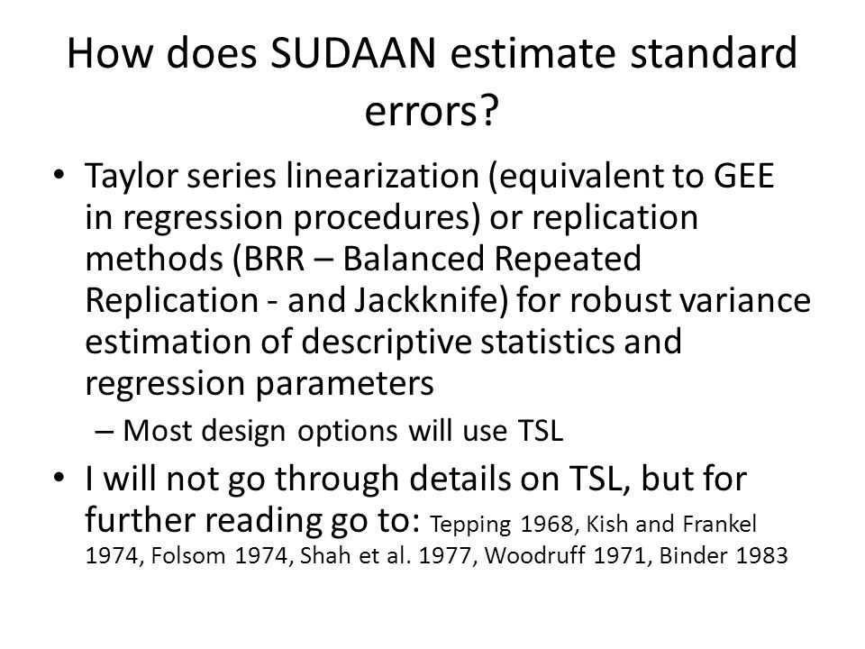 How does SUDAAN estimate standard errors