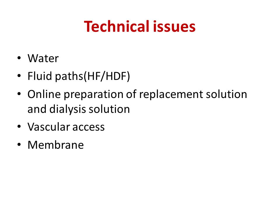Technical issues Water Fluid paths(HF/HDF)