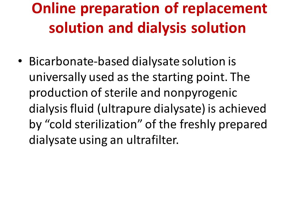 Online preparation of replacement solution and dialysis solution