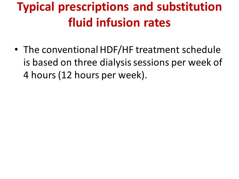Typical prescriptions and substitution fluid infusion rates
