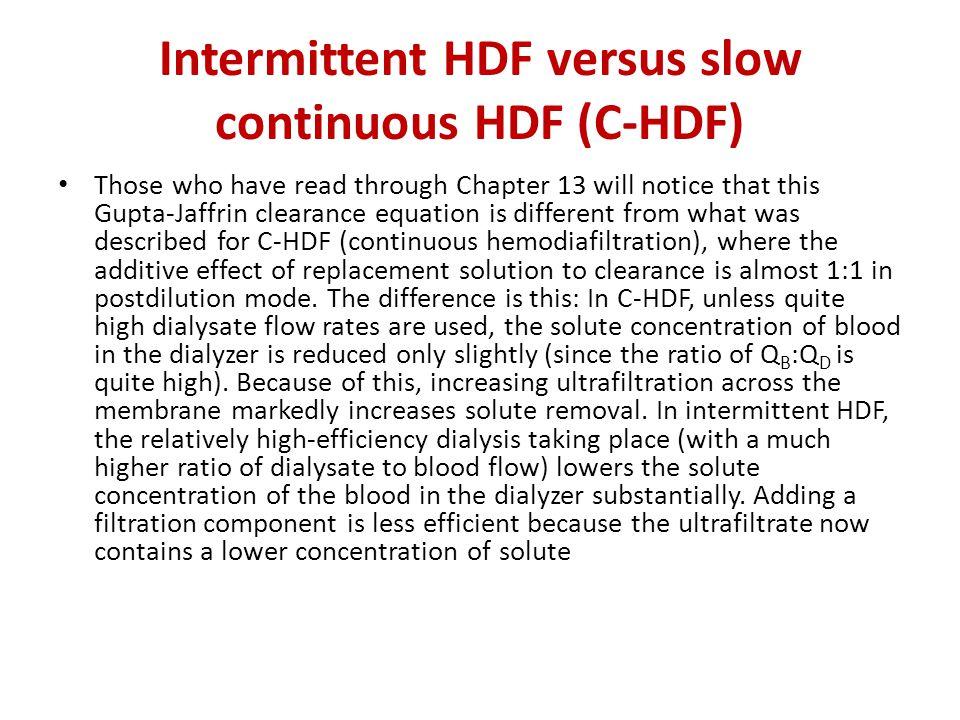 Intermittent HDF versus slow continuous HDF (C-HDF)