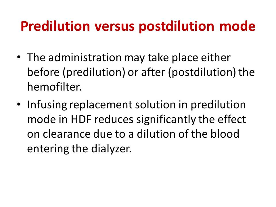 Predilution versus postdilution mode