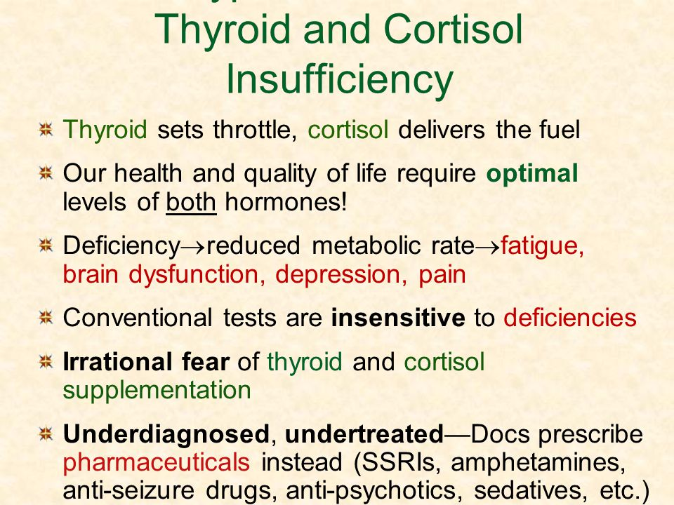 Hypometabolism: Thyroid and Cortisol Insufficiency