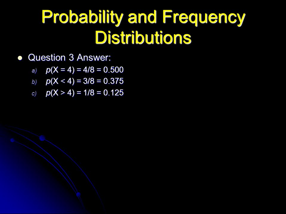 Probability and Frequency Distributions