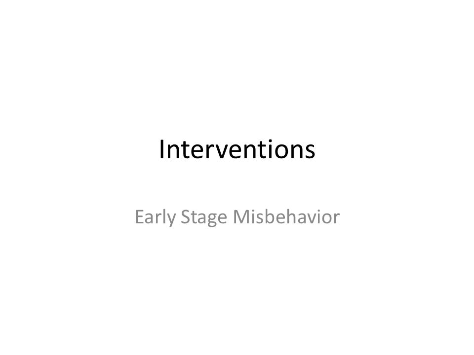 Early Stage Misbehavior