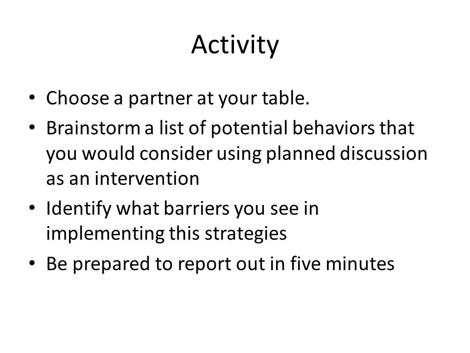 Activity Choose a partner at your table.