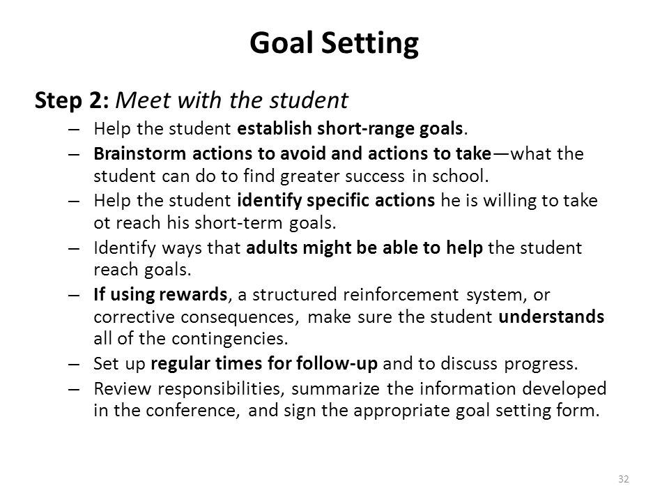 Goal Setting Step 2: Meet with the student