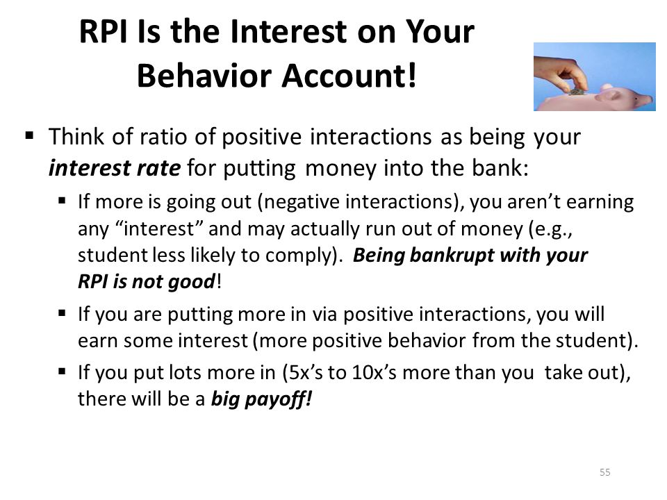 RPI Is the Interest on Your Behavior Account!
