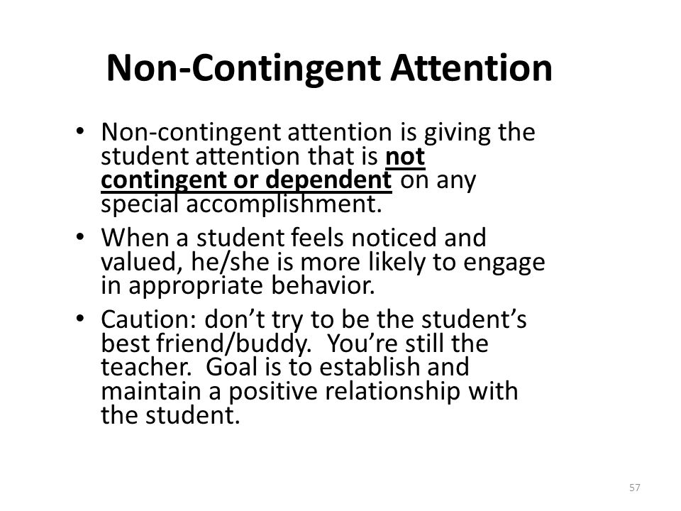 Non-Contingent Attention