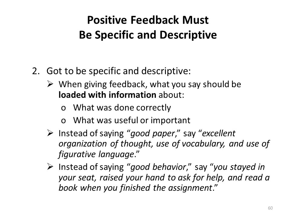 Positive Feedback Must Be Specific and Descriptive