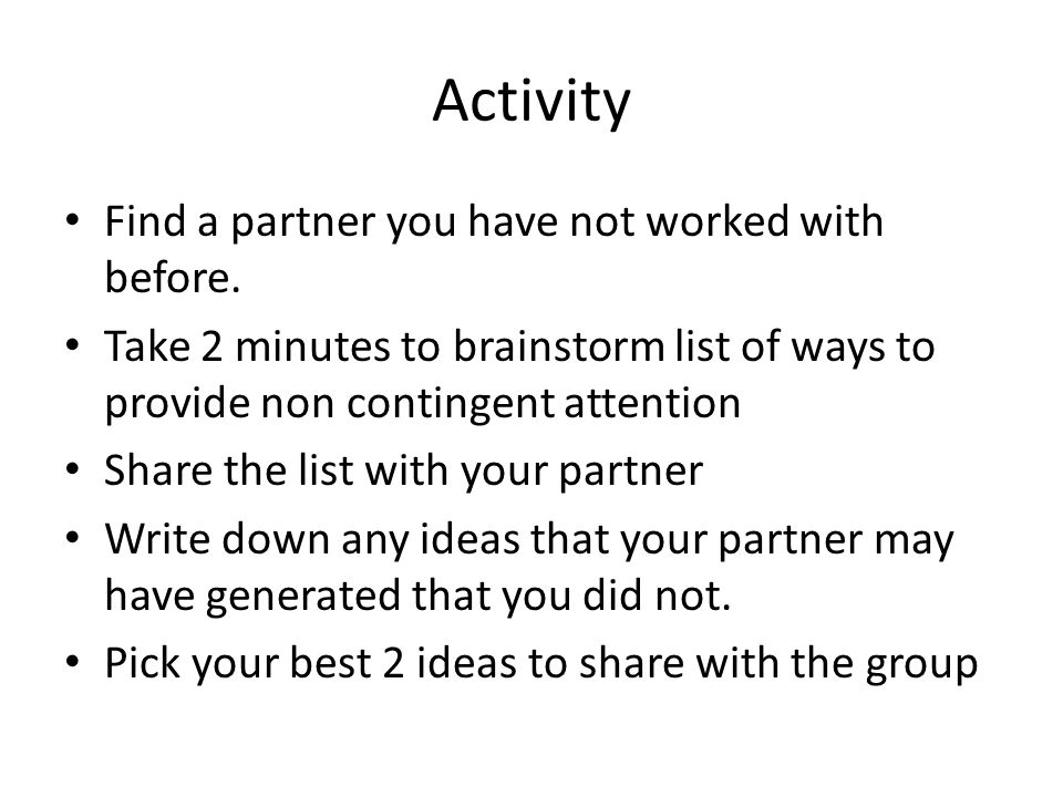 Activity Find a partner you have not worked with before.