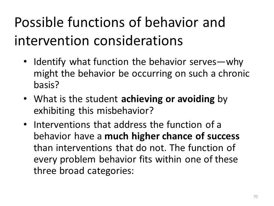 Possible functions of behavior and intervention considerations