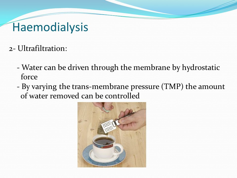Haemodialysis 2- Ultrafiltration: