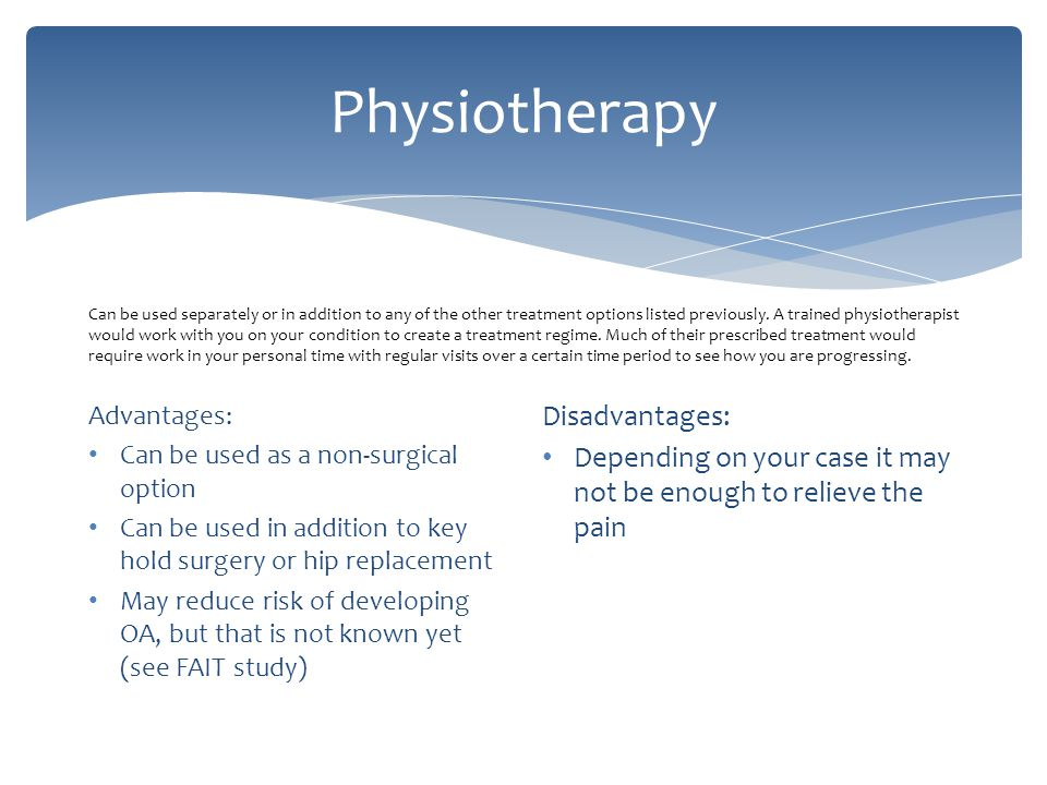 Physiotherapy Disadvantages: