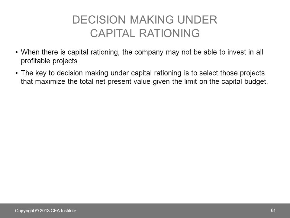 Decision making under Capital rationing