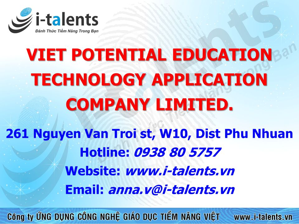 VIET POTENTIAL EDUCATION TECHNOLOGY APPLICATION COMPANY LIMITED.