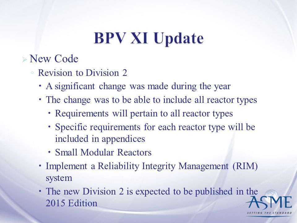 BPV XI Update New Code Revision to Division 2