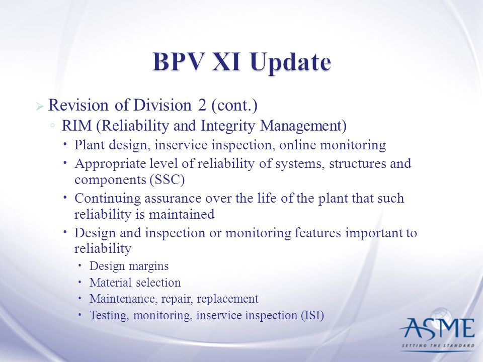 BPV XI Update Revision of Division 2 (cont.)