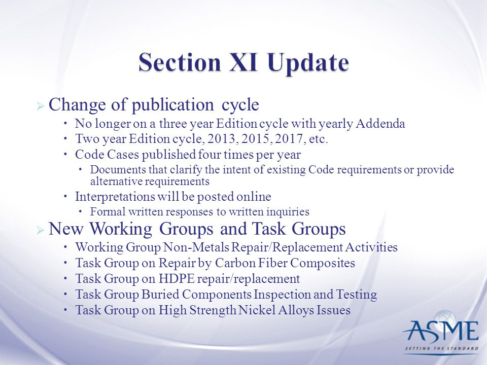 Section XI Update Change of publication cycle