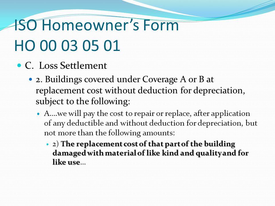 ISO Homeowner's Form HO 00 03 05 01