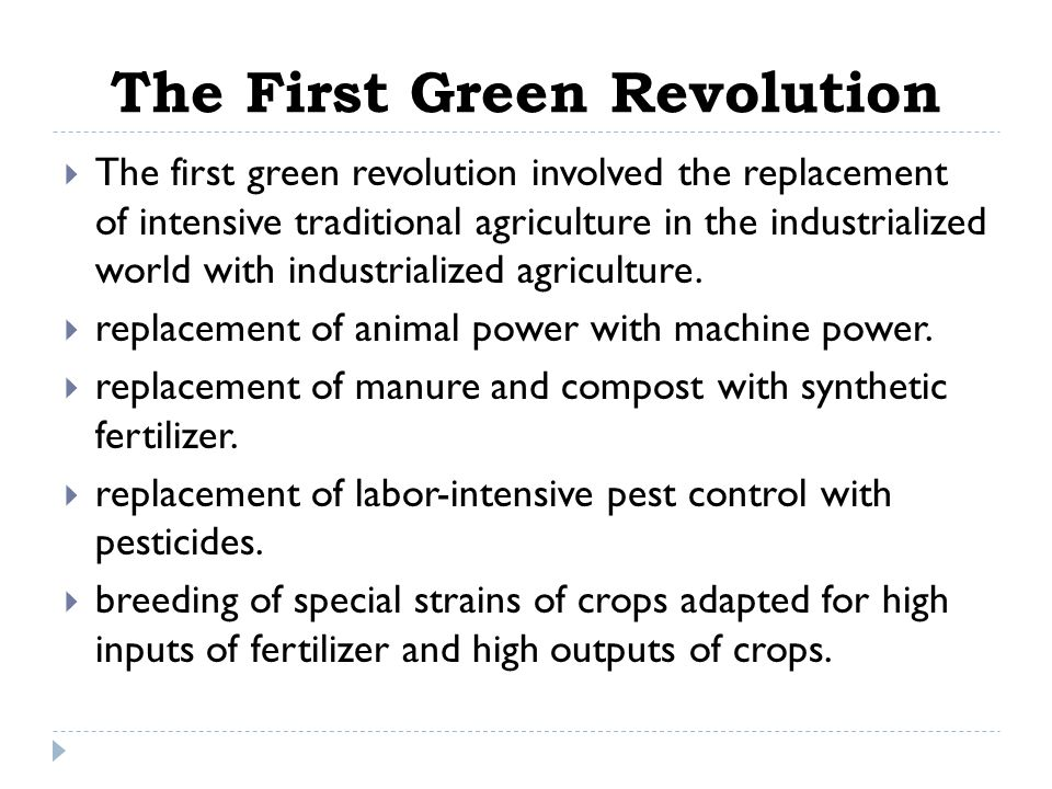 The First Green Revolution