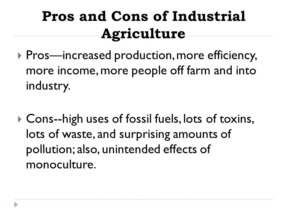 Pros and Cons of Industrial Agriculture