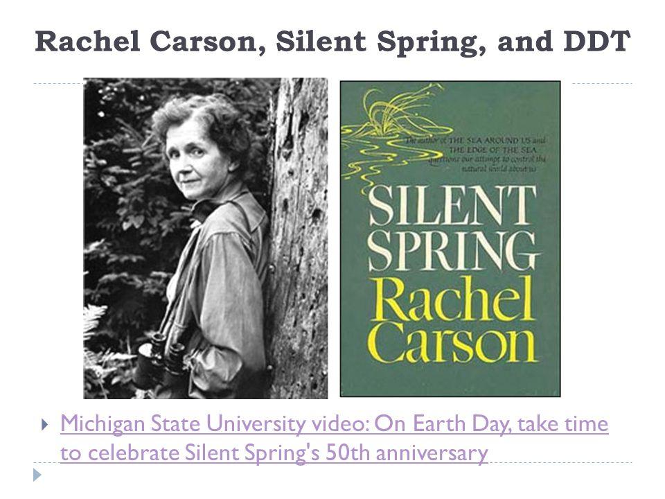 Rachel Carson, Silent Spring, and DDT