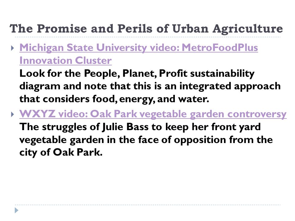 The Promise and Perils of Urban Agriculture
