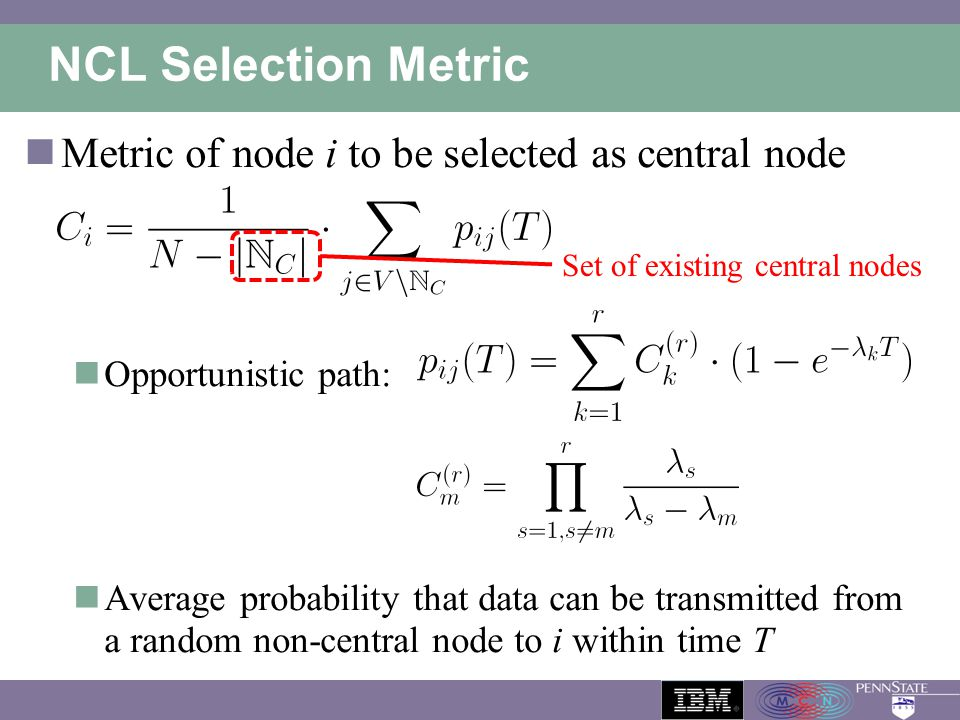 NCL Selection Metric Metric of node i to be selected as central node