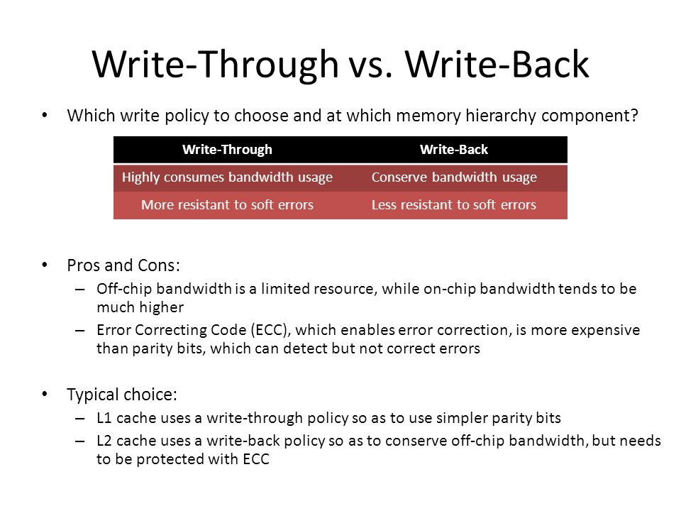 Write-Through vs. Write-Back