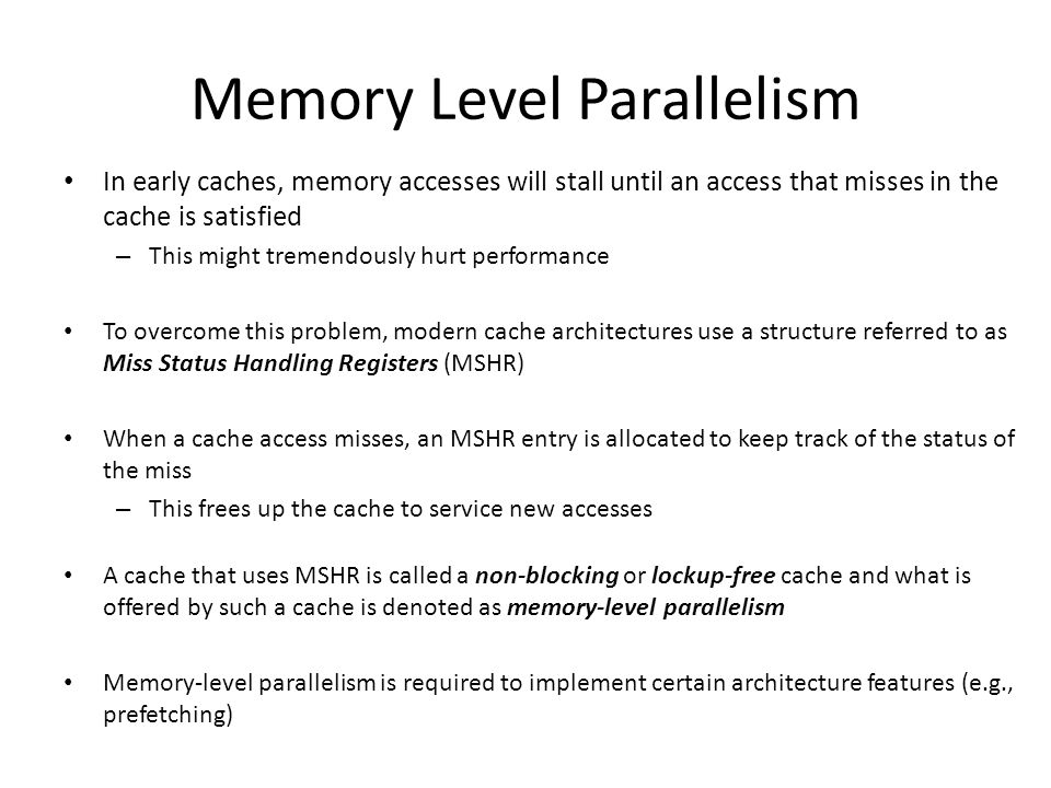 Memory Level Parallelism