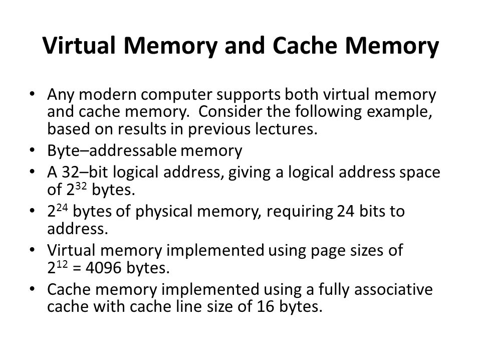 Virtual Memory and Cache Memory