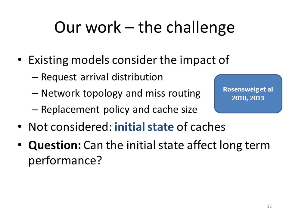 Our work – the challenge