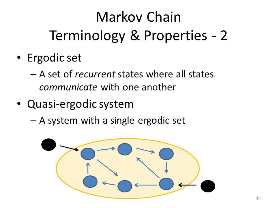 Markov Chain Terminology & Properties - 2