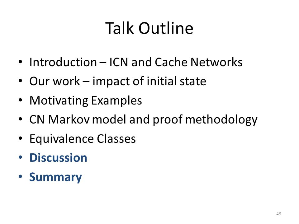 Talk Outline Introduction – ICN and Cache Networks
